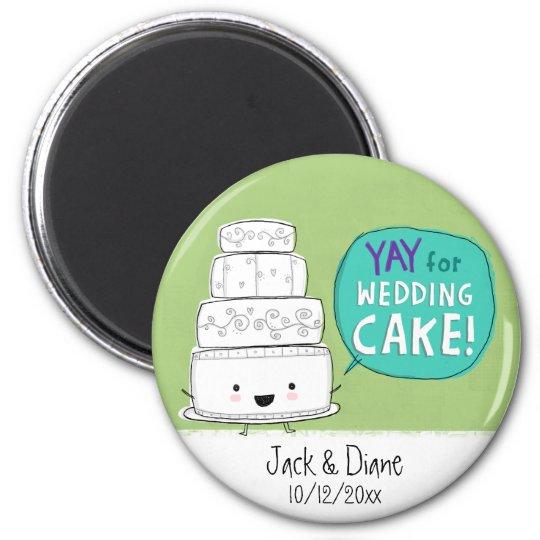 YAY pour le gâteau de mariage !  Personnalisable Magnet Rond 8 Cm