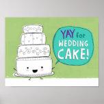 YAY pour le gâteau de mariage ! Posters