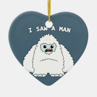 Yeti - j'ai vu un homme ornement cœur en céramique
