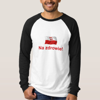 Zdrowie polonais de Na ! (À votre santé !) T-shirt