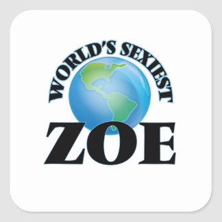 Zoe la plus sexy du monde autocollants carrés